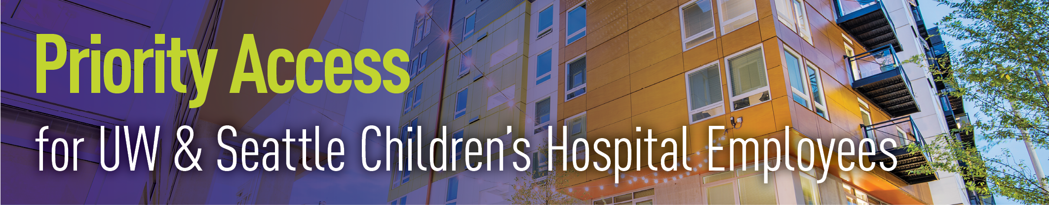 Priority Access for UW & Seattle Children's Hospital Employees