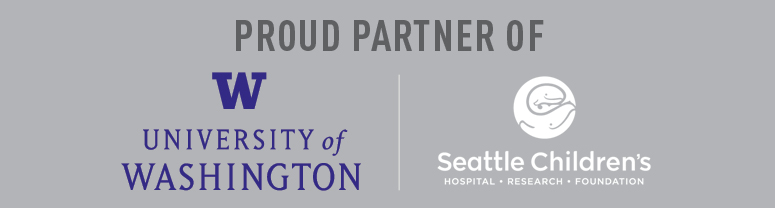 Proud Partner of University of Washington & Seattle Children's Hospital