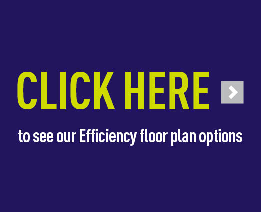 Click here to see our Efficiency floor plan options
