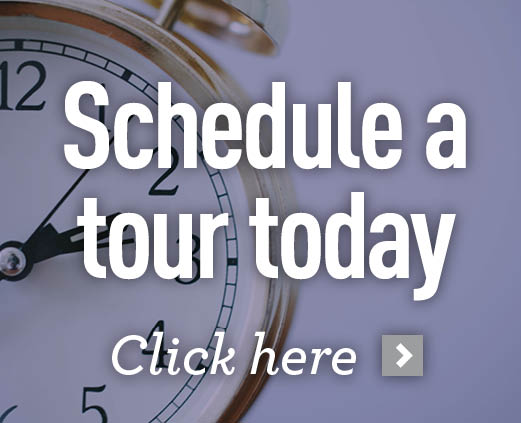 Schedule a tour today - Click here >