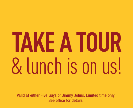 Take a tour & lunch is on us!