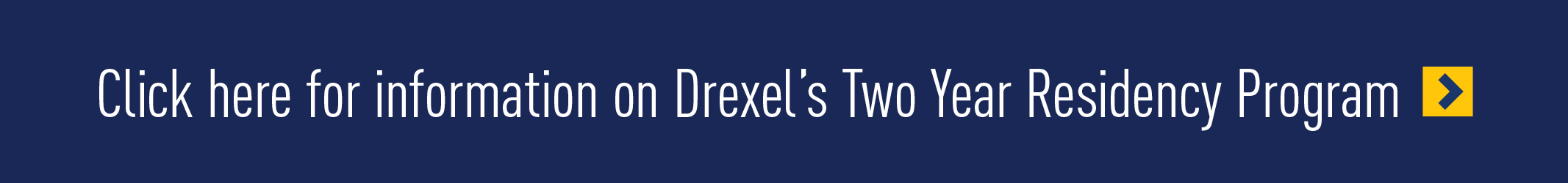 Click here for more information on the Drexel Residency Requirement