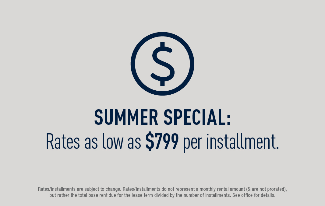 Summer Special: rates as low as $799 per installment