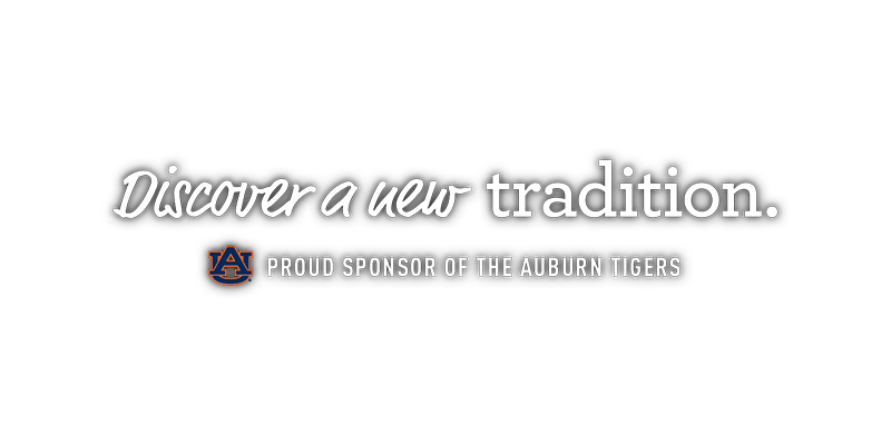 Discover a new tradition. Proud Sponsor of The Auburn Tigers.