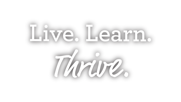 Live. Learn. Thrive.