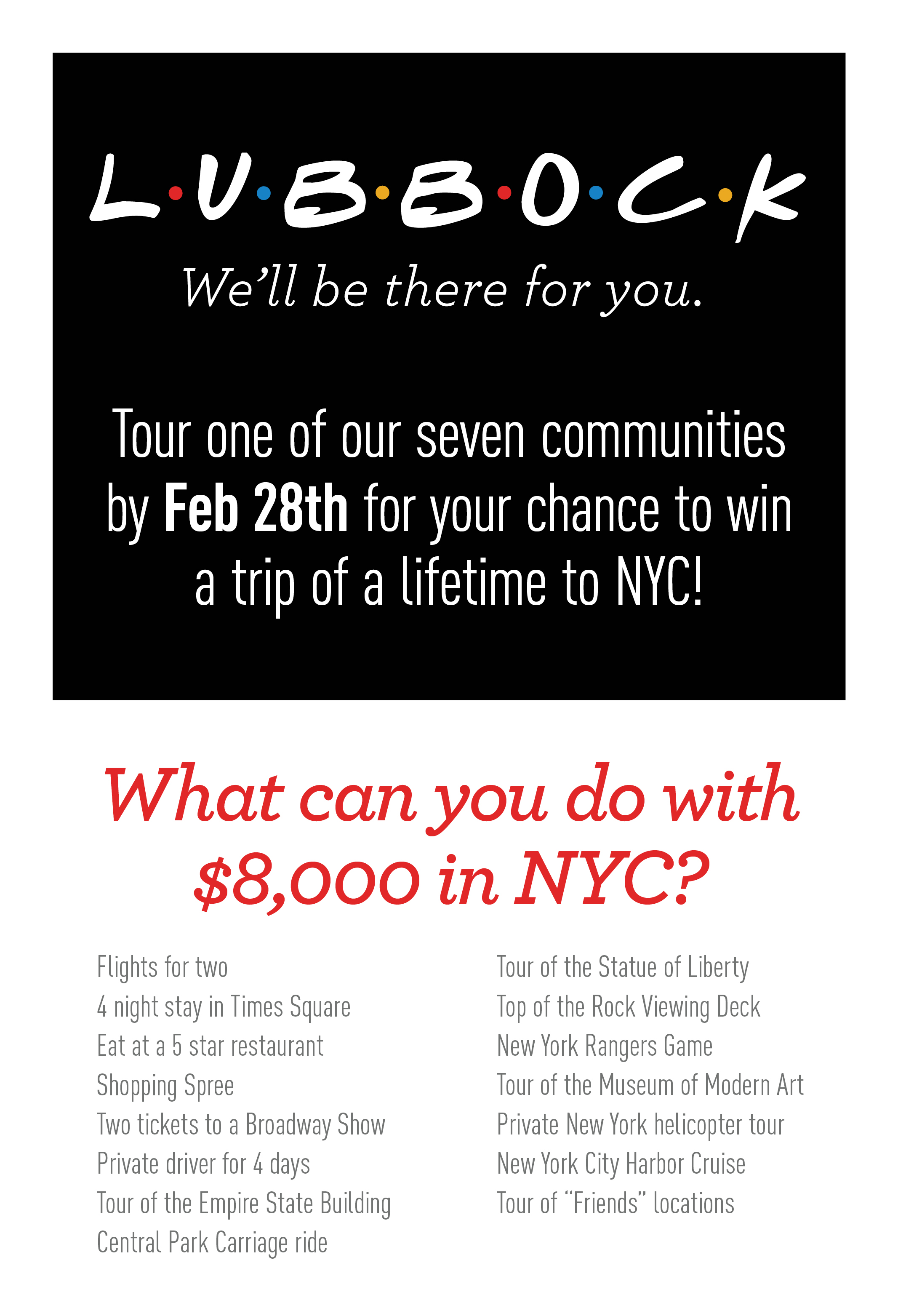 Win a NYC Getaway! Tour our seven communities by February 28th to increase your chances of winnin!
