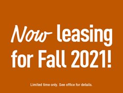 Now leasing for Fall 2021!